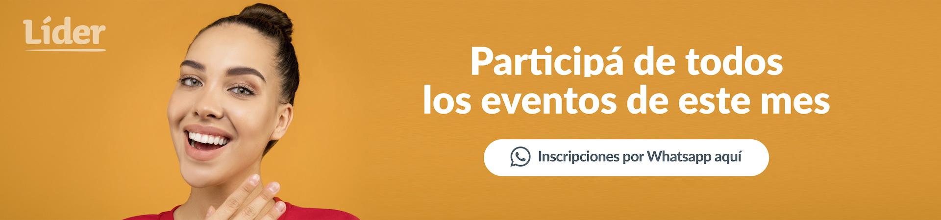 Participá de todos los eventos de este mes. Inscribite por WhatsApp